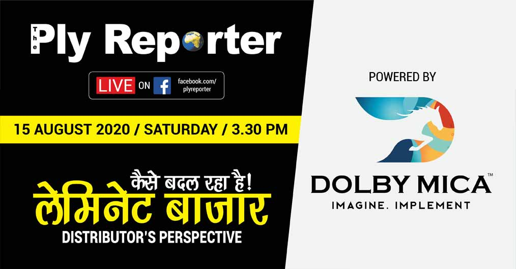 Dolby Mica supports Ply Reporter's E- Conclave on 'How is Laminate Market Changing – Distributor's Perspective'