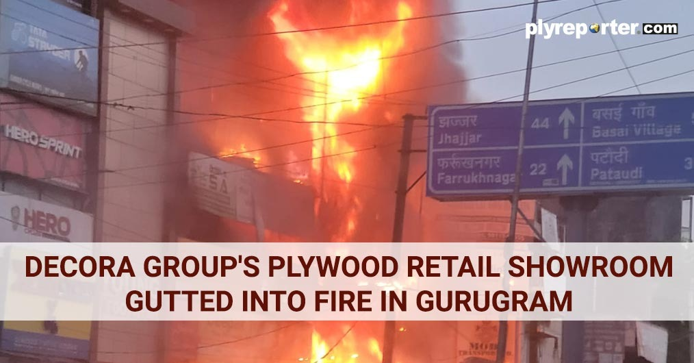 Decora group's Plywood retail showroom gutted into fire in Gurugram