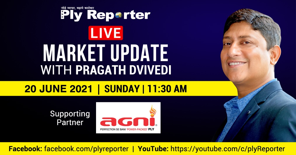 LIVE: Market Update with Pragath Dvivedi, Founder & Editor-in-Chief, The Ply Reporter; Supporting Partner: AGNI PLY