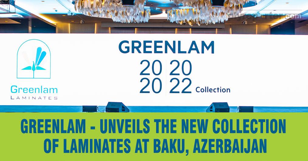 Greenlam Unveils the New Collection of Laminates at Baku, Azerbaijan