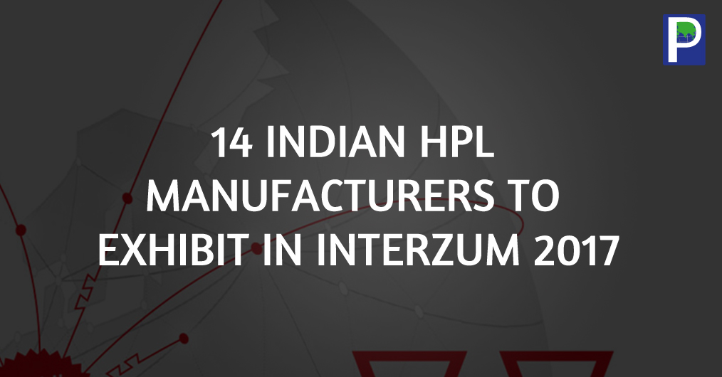 Indian High Pressure Decorative Laminates producers are set to unveil their innovation, color and design in world market through Interzum, Cologue, Germany, which is the world's top trade fair for global competence in furniture, interiors and design.