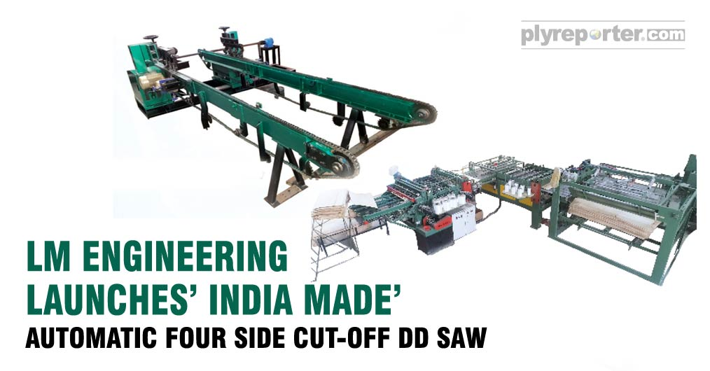 LM Engineering has introduced newly developed Automatic Four Side Cut-Off DD Saw. It is s complete meake- in-India machine. Which are mare durable than Chinese. as well as saves lots of man power and time.