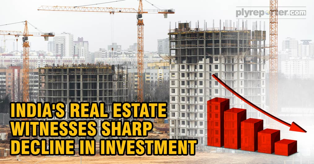 India's Real Estate Witnesses Sharp Decline in Investments