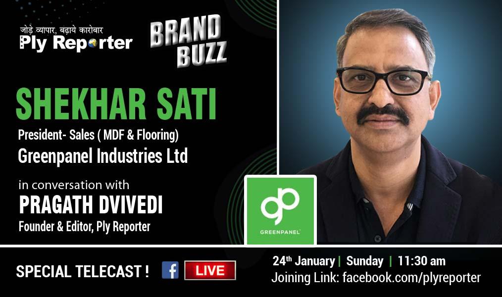 Ply Reporter BRAND BUZZ - Mr. Shekhar Sati President