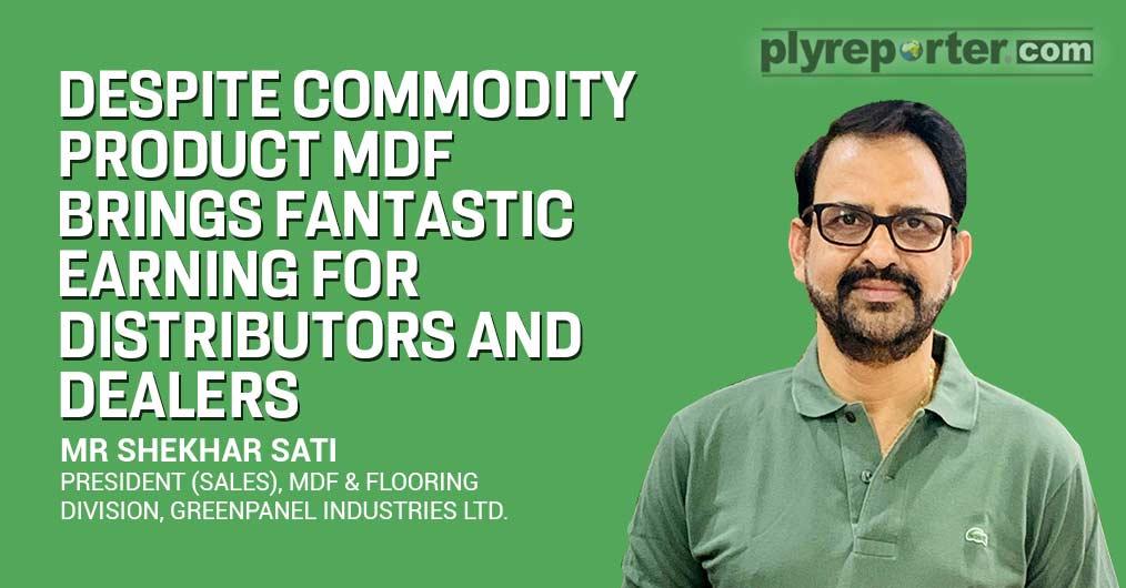 Mr Shekhar Sati, Greenpanel Industries