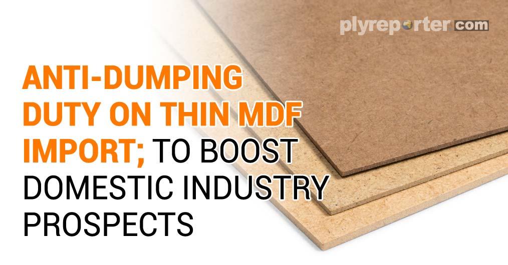 Anti-Dumping Duty on Thin MDF Impor