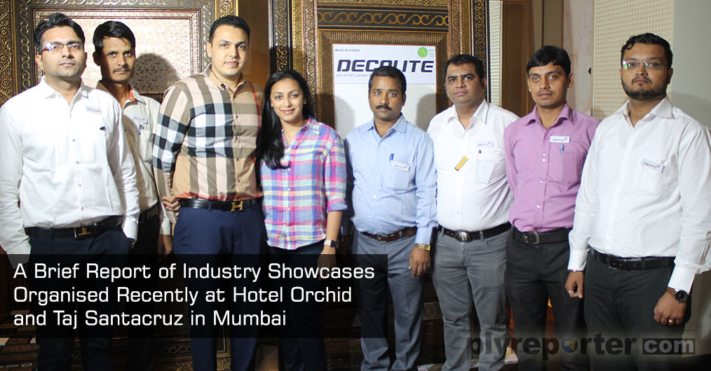 A Brief Report of Industry Showcases Organised Recently at Hotel Orchid & Taj Santacruz in Mumbai