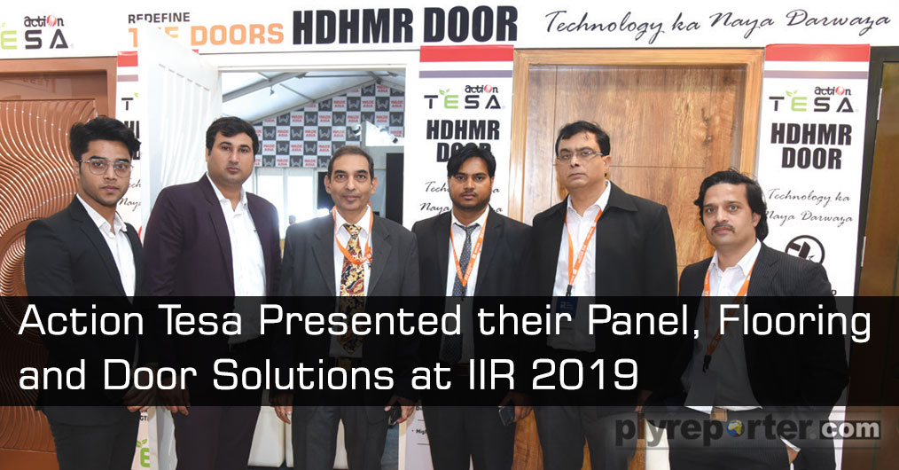 Action TESA showcased FSC, CARB certified E0 & E1 Grade products targeting Indian Interior Infrastructure fraternity and presented their panel, flooring and door solutions.