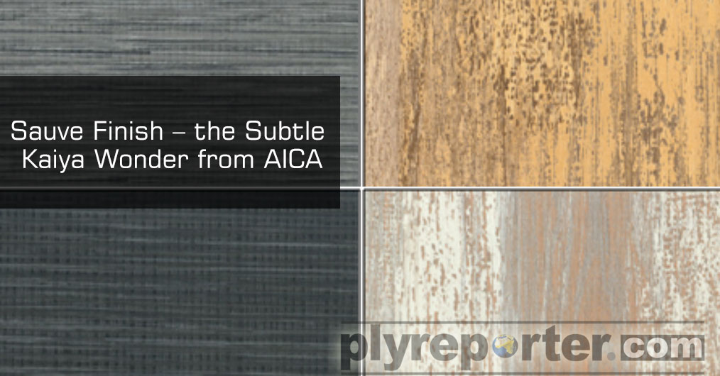 Sauve Finish showcased in the Kaiya Range from Aica is indeed a subtle wonder; the look and feel of Sauve Finish is so urbane that it creates its own personified aura for the interior spaces.