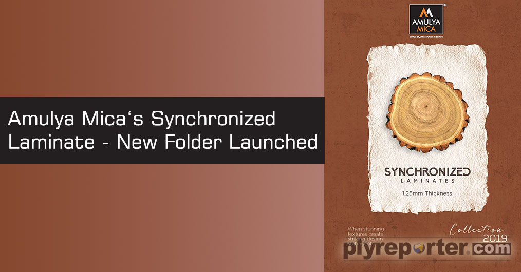 Amulya Mica feels honored to claim as the introducer of the Synchronized laminates in India, which is made with world's best design paper and perfect embossing of texture in plate