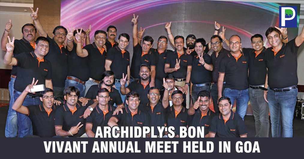 Archidply's BON VIVANT Annual meet held in Goa on 25th -27th July, 2017. The Executive Director of the company Mr Shyam Daga made a presentation and shared the vision of Archidply Décor Ltd with the distributors and team during the event.