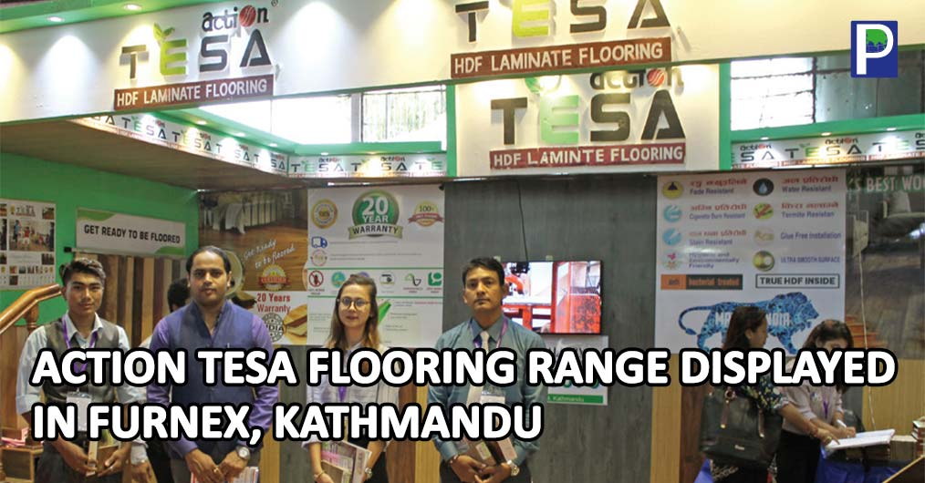 A trendsetter in Indian market, Action TESA showcased their Laminate Flooring range at Furniture and Furnishing Expo (FURNEX) at Bhrikuti Mandap in Kathmandu, Nepal.