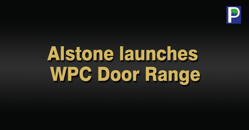 ALSTONE launched their WPC Door Range during the 4-day Delhi Wood 2017 show held recently at Exhibition Centre and Mart, Greater Noida. The product range was the talk time for its theme: 'Let Your Interiors Make A Fashion Statement'. ALSTONE Door Ran