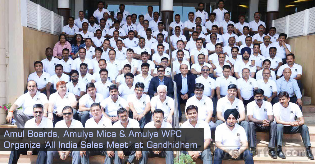 Gandhidham, Gujarat based Plywood & Laminates company Amul Boards Pvt. Ltd., maker of 'AMUL' & 'SAKET' Ply and Purbanchal Laminates Pvt. Ltd, maker of 'AMULYA MICA' & 'AMULYA WPC'