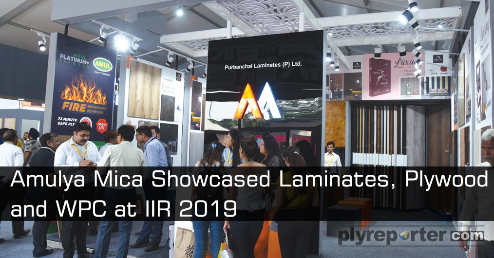 Purbanchal Laminates Pvt. Ltd, maker of Amulya Mica & Amulya WPC a high quality brand that provided range of right solutions showing their laminates, WPC, and Plywood at IIR which received very good response.