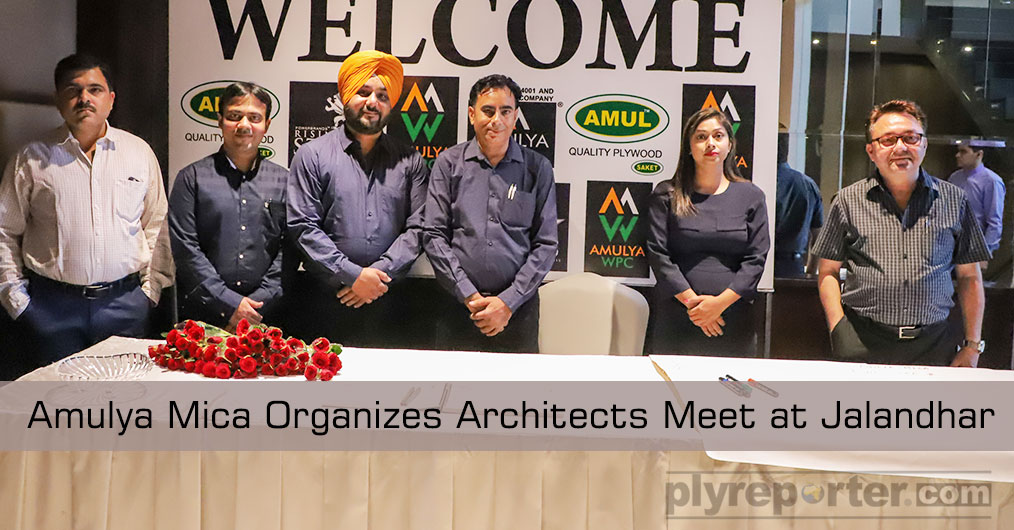 AMULYA MICA in association with HARIBOL TRADERS organised an Architects Meet at Hotel ITC Fortune, Jalandhar May 31, 2019 to launch its New Exclusive Range
