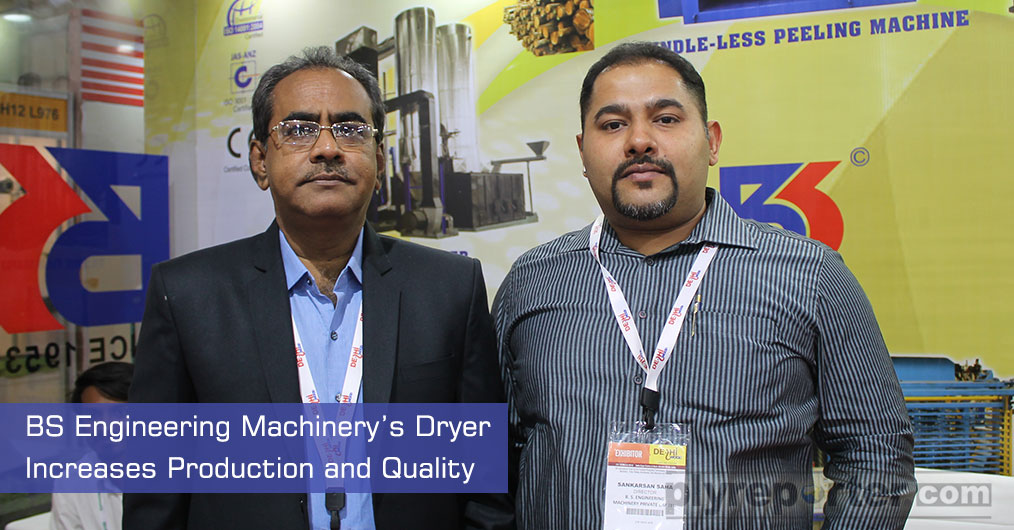 B S Engineering Machinery Pvt Ltd presented their dryer developed with different technique for the Plywood Industries which increases the Production Capacity