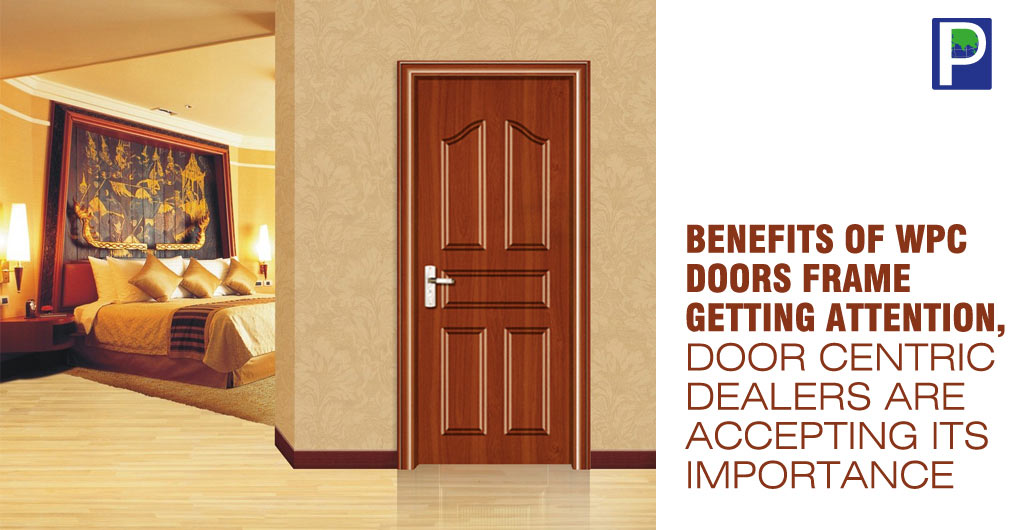Benefits of WPC Doors Frame Getting Attention, Door Centric Dealers ...