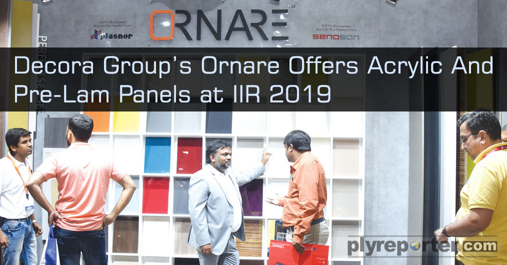 Decora Group under its brand Ornare displayed range of acrylic panels, pre laminate panels at the exhibition which received overwhelming response. The products in offering by Ornare, some of them are manufactured in-house and some are imported from o