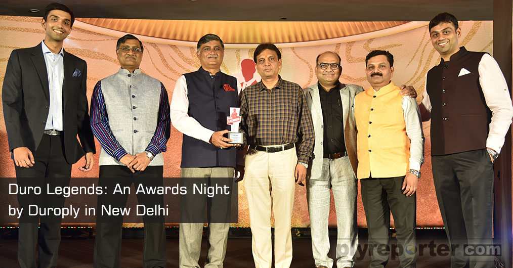 Duroply Industries Limited, organized an Awards Night on 26th April 2019 for its channel partners 'DURO LEGENDS' in New Delhi.