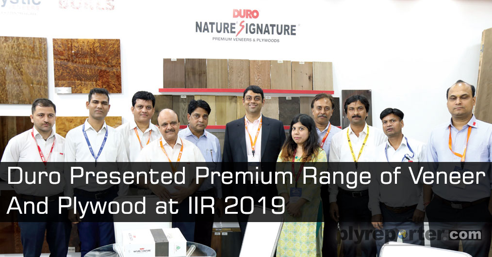 Duro presented premium range of wood panel products including veneer, plywood, block board and doors at the exhibition of IIR (India Interior Retailing). They received very good response from architects and interior desingners.
