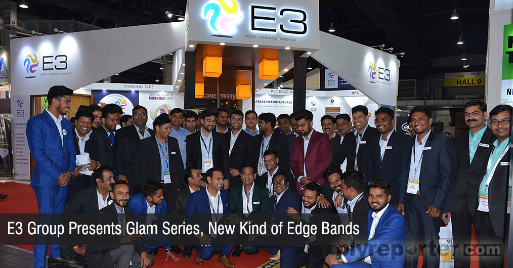 E3 Group showcased a new kind of edge bands under GLAM Series which are exclusive in India. WPC Door frames were also one of the major highlights at E3 Group