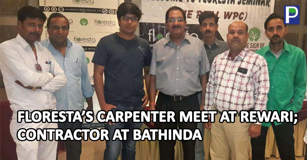 At Rewari (Haryana) Floresta's Carpenters Meet was successfully organised recently by Mr. Sachin Walia and Mr. Anil Walia at Hotel Kaniska, Rewari. There were around 70 plus good level carpenters attended the meeting.