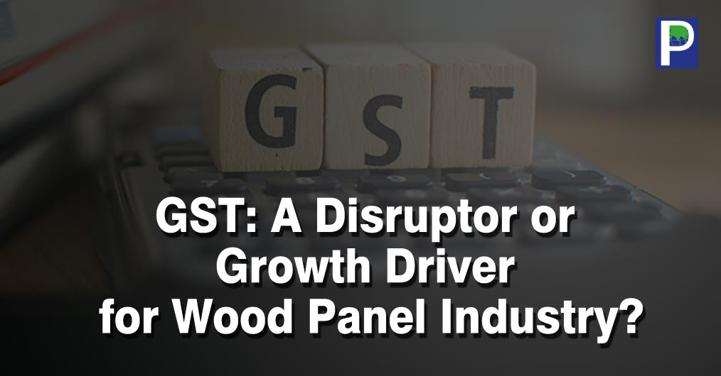 The highest rate of 28% GST slab on Plywood, Block boards, PB, MDF, Doors is announced. There are mix reactions but largely industry and trade is very very uncomfortable with high slab.