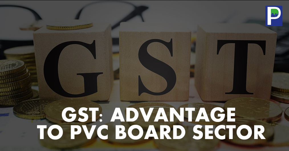 GST-Advantage-to-PVC-board-sector.jpg