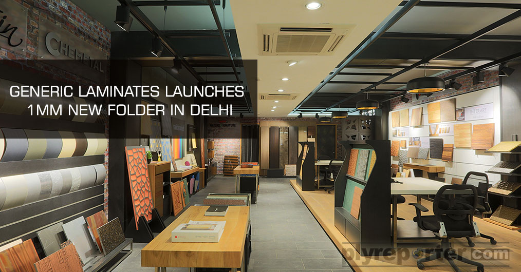 Generic laminates from Globe Panels Industries India Pvt Ltd launched their 1mm laminate folder in Delhi.