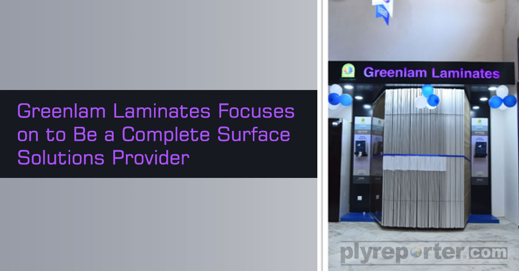 Greenlam focuses on to present itself as a complete surface solutions provider offering innovative products in the market by taking different initiatives in this regard.