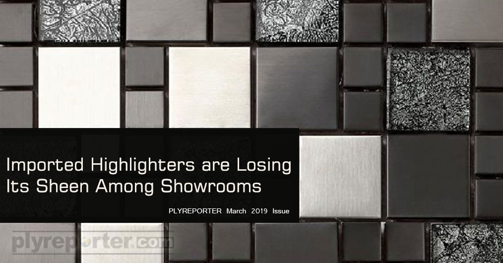 The retail counters and showrooms are replacing their display of imported highlighters with conventional materials again. The decorative laminates, wood veneer.