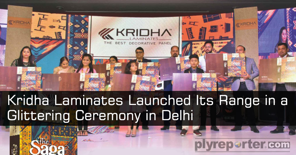 Bareilly, Uttar Pradesh based Kridha Laminates Pvt Ltd has launched its 0.8 mm range in a glittering ceremony held in Delhi