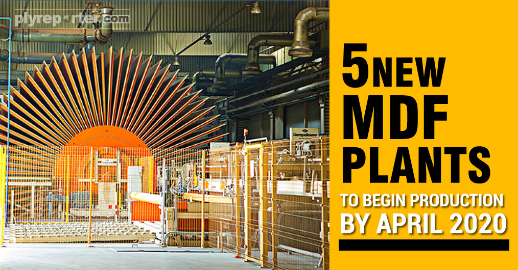 India is going to add MDF production capacity of 1500 cubic meters per day in the beginning of the new financial year 2020-21. Four new plants of medium size are in process of installation in North India only.