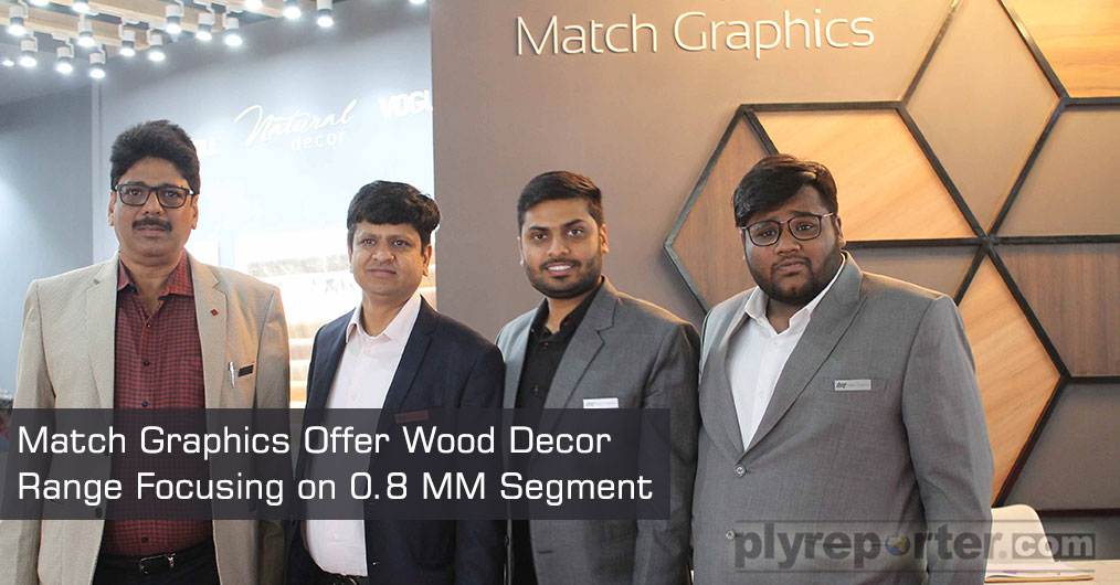 Match Graphics present decor paper in wide range from wooden texture to HD design. They also introduced a new brand WOOD Decor.