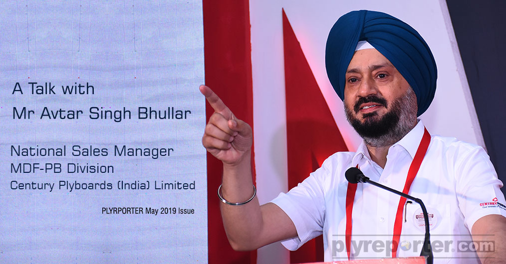 MDF boards are slowly catching up the markets with its variety of applications. The Ply Reporter interacted with Mr Avtar Singh Bhullar, National Sales Manager