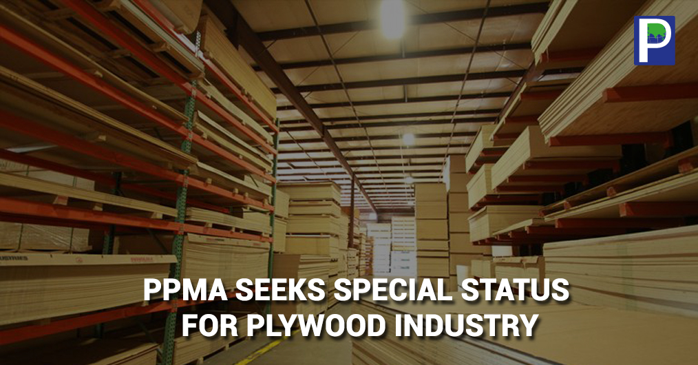 Punjab Plywood Manufacturers' Association (PPMA) has sought to the central government to put the plywood industry in special category and reduce the interest rate by 2 percent because plywood industry has been considered as the agro based industry.