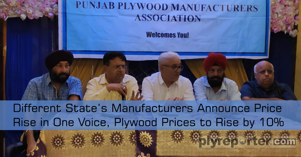 The meetings and voices for plywood price increase is being heard from last 3 to 4 months where plywood manufacturers are holding up group meetings