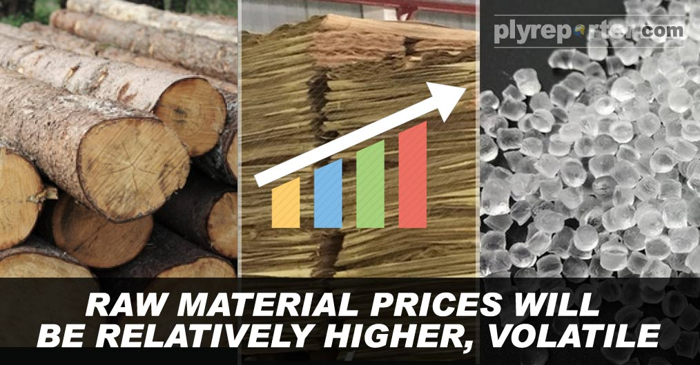 The plywood, Laminate and PVC board industry is about to witness volatile prices of raw material, largely tilted on higher side compared to 2019 levels.