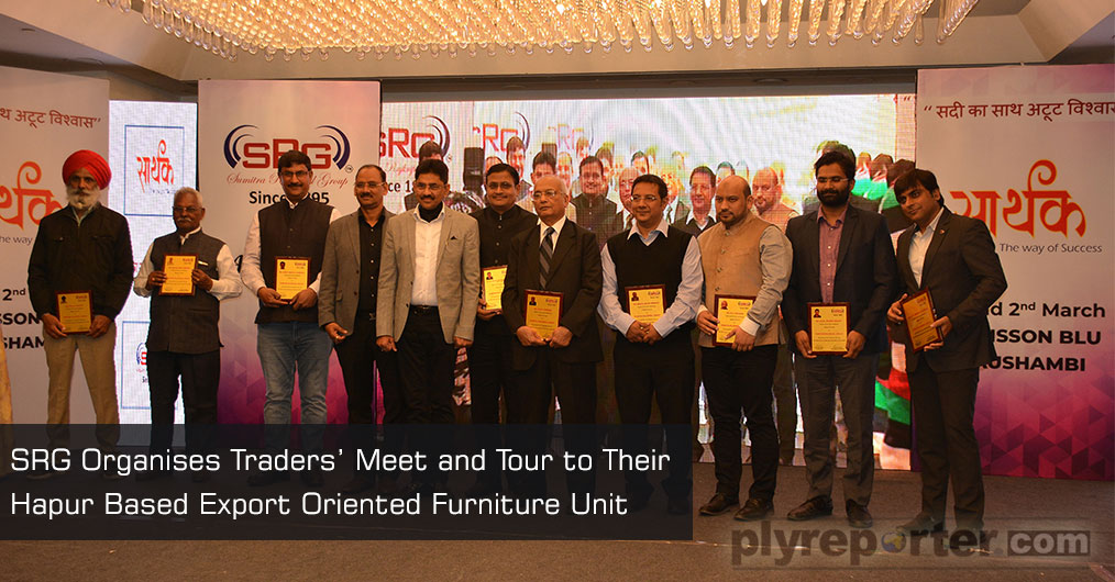 SRG organised a dealers' meet 'Sarthak' at Radisson Blu, Kaushambi, Delhi NCR and factory tour for them to Sumitra Wood Craft Pvt Ltd from March 1 to 3