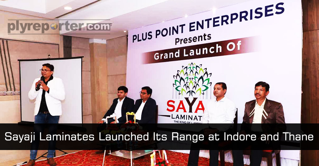 Sayaji Laminates Launched Its Range at Indore and Thane