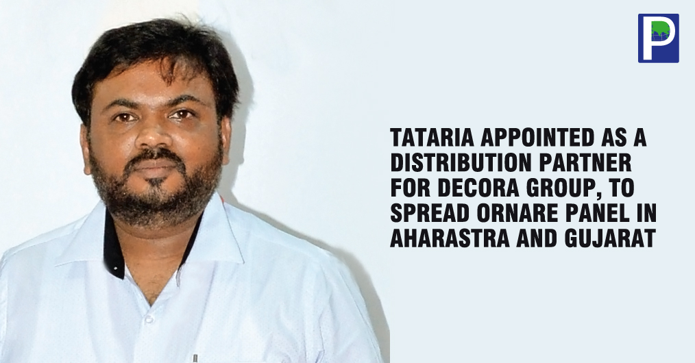 Decora Group's Decora Kitchen Interiors Pvt. Ltd made Mumbai-based Tataria Hardware Innovation as a distribution partner for Ornare panels to distribute in Maharashtra and Gujarat. Decora Group has a considerable presence across India and they are pr