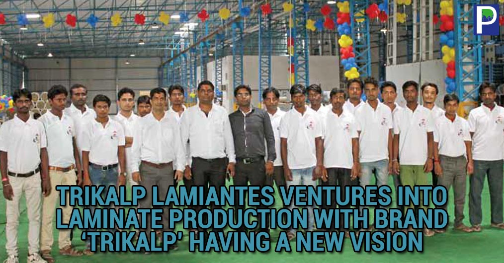 Trikalp laminates owned by Mr Vikash Mittal is a new venture coming up in the market with the experience of more than two years of operation in laminate manufacturing business.