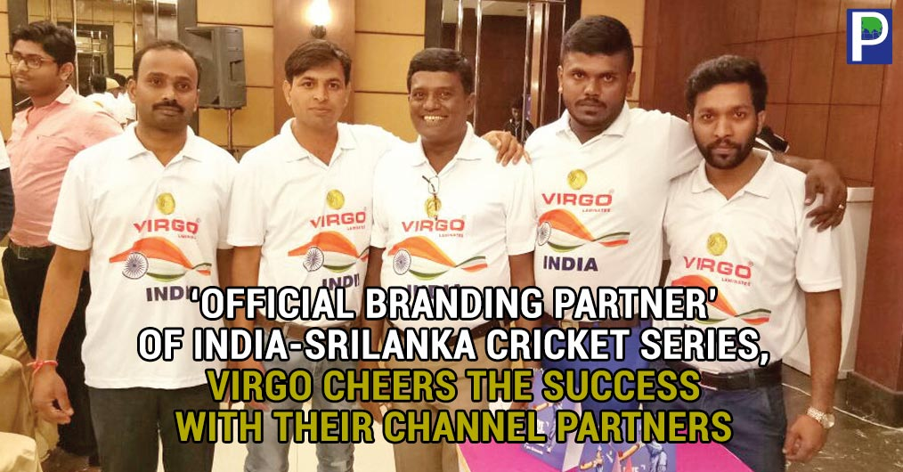 Virgo Laminates, one of the leading plywood and laminate manufacturers, arranged venues with total facility to watch live screening cricket match in many cities in the country on September 6, 2017 to watch T20 match between India -Sri Lanka in which