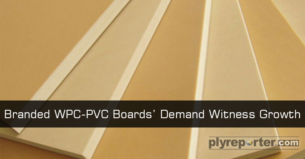 The market of PVC and WPC board is starting to mature with rise in acceptance of quality proven names. The slow and steady rise in presence of branded WPC-PVC boards