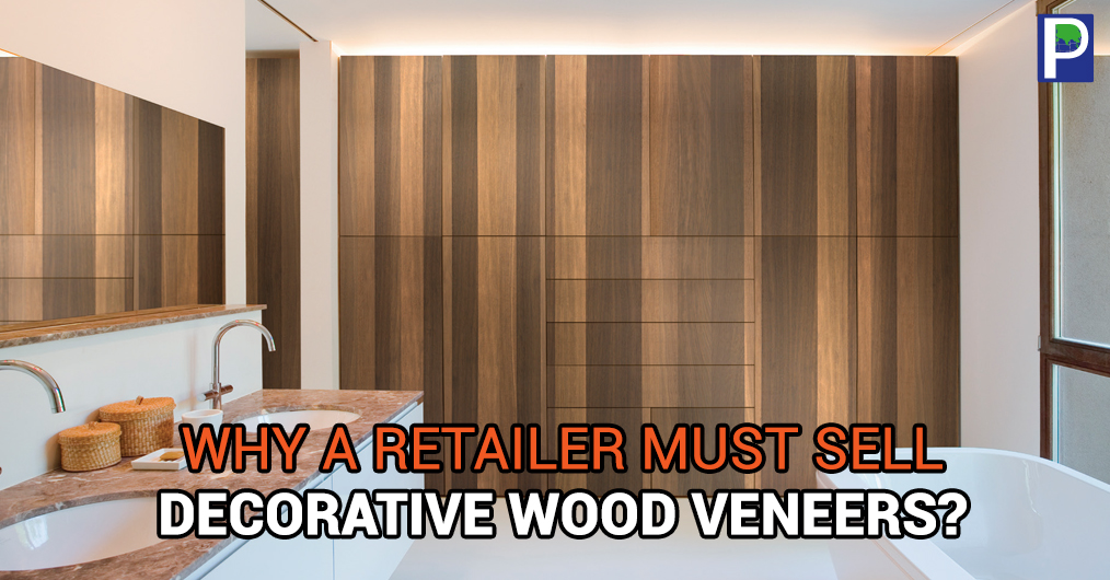 We all know, selling decorative veneer is not just price based selling, instead it is an art. It is a belief in nature and a package of class, satisfaction and status, you choose to create around you.