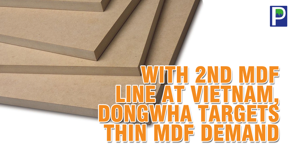 VRG Dongwha has recently started the commercial production of its second MDF line at VRG Dongwha's factory in Binh Phuoc Province, Vietnam, having production capacity of 600 cubic meters per day with a 26-meter-long press machine.