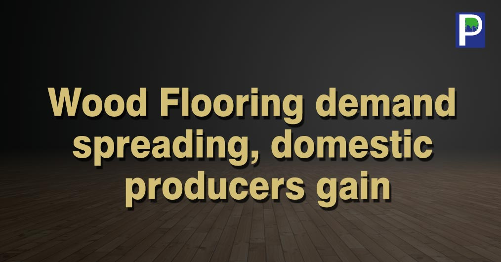 The acceptance & demand of wood and laminate flooring is growing steadily in India market, which is widely recognized in retail as well as project segment. Laminate flooring is particularly popular pan India and is used in every kind of spaces like h