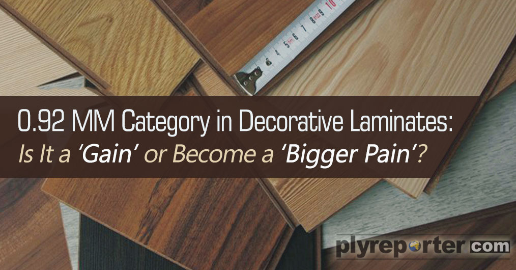 Oversupply and clutter in decorative laminates market is leading to new strategies, new price segments and substandard quality gimmicks to grab market share.