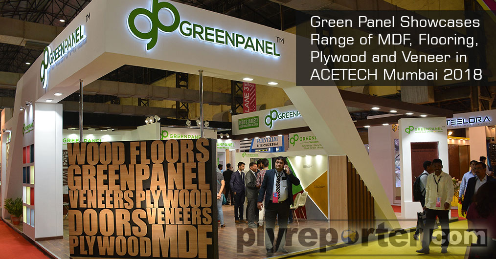 Green Panel Showcases Range of MDF, Flooring, Plywood and Veneer in ACETECH Mumbai 2018